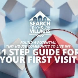 11 Step Guide to Visiting your First Tiny House Community
